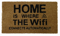 "Funny ""Home is Where the WiFi Connects Automatically"" Printed Natural Coir Floor Mat"