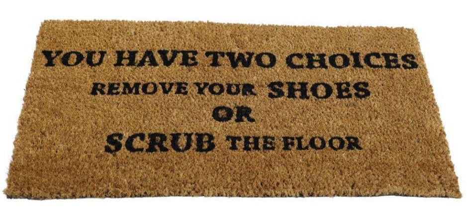 """You Have Two Choices"" printed Funny Natural Coir Door Mat - OnlyMat"
