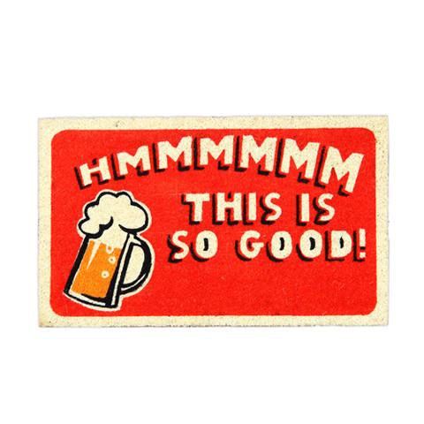 """Hmmmm This is So Good"" and Beer Mug Printed Red Natural Coir Door Mat - OnlyMat"