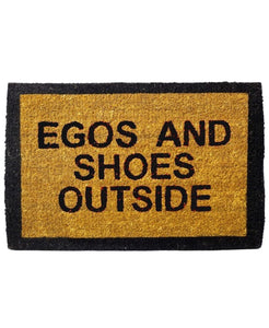 Funny EGOS AND SHOES OUTSIDE Printed Natural Coir Door Mat