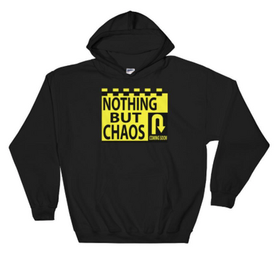 Hoodie Collection - Nothing But Chaos