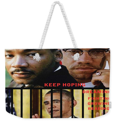 Keep Hoping - Weekender Tote Bag