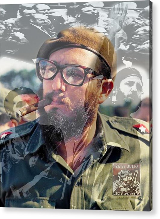 Loved Fidel - Acrylic Print