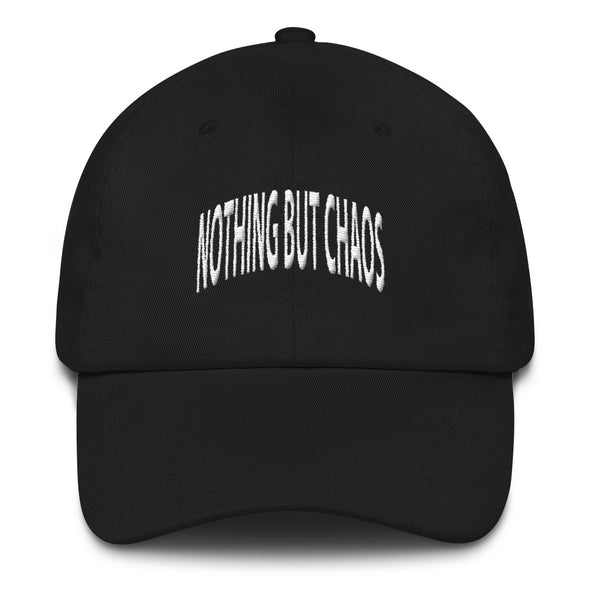 Nothing But Chaos Arch Text Dad hat