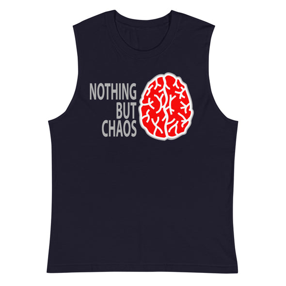Nothing But Chaos Muscle Shirt