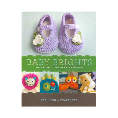 Baby Brights by Kathleen McCafferty