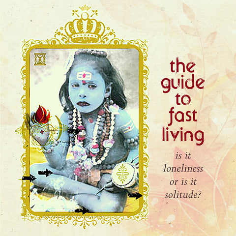The Guide to Fast Living