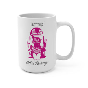 "Otto's Revenge ""I Got This"" Mug 15 oz (Large)"