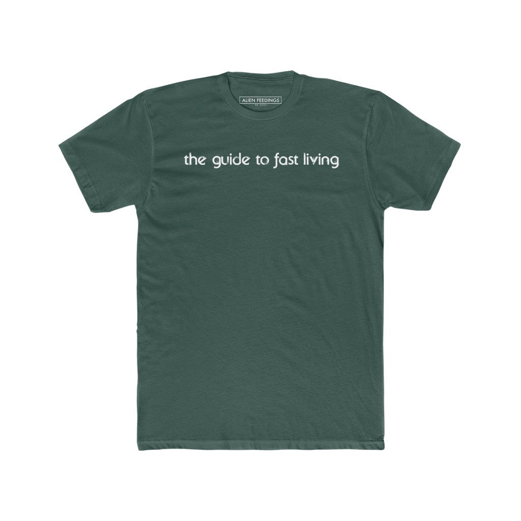 The Guide to Fast Living T-Shirt