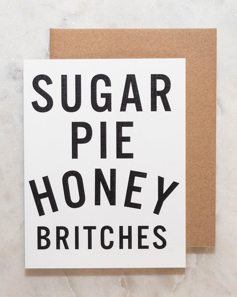 Sugar Pie Honey Britches Greeting Card-Live Love Studio-Shop Anchored Bliss Women's Boutique Clothing Store