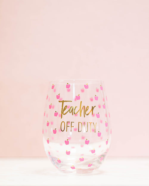 Teacher Off Duty Wine Glass-Mary Square-Shop Anchored Bliss Women's Boutique Clothing Store