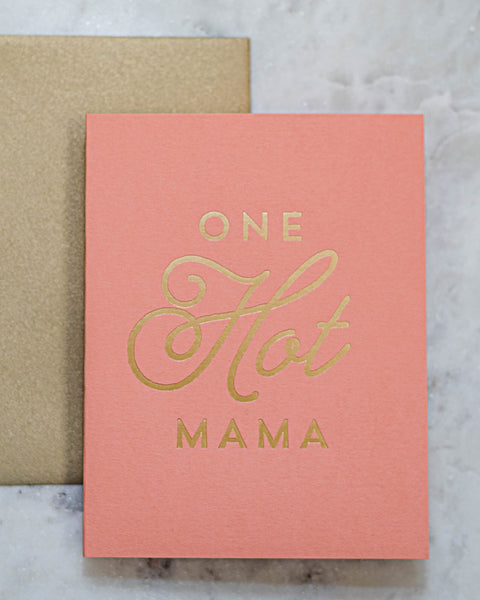 Hot Mama Greeting Card-The Social Type-Shop Anchored Bliss Women's Boutique Clothing Store