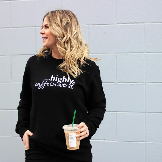 Highly Caffeinated Sweater Adult ($65) - Emz and Co