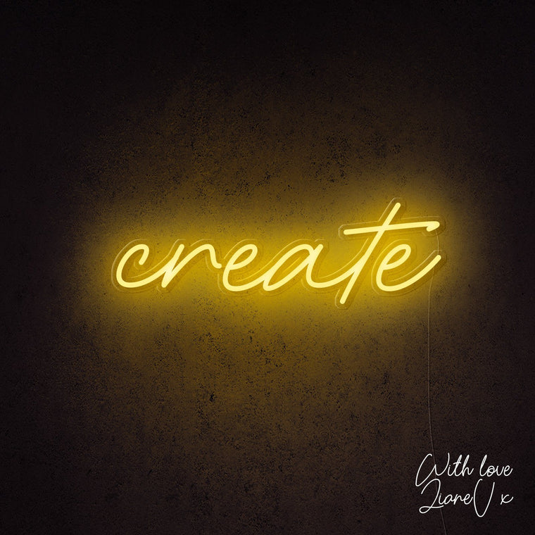 Create Neon Sign - LianeV Collection