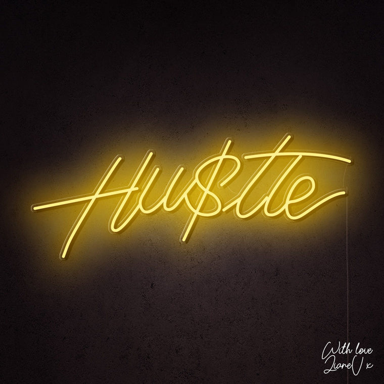Hu$tle Neon Sign - LianeV Collection