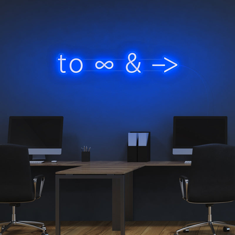 To Infinity and Beyond Neon Sign
