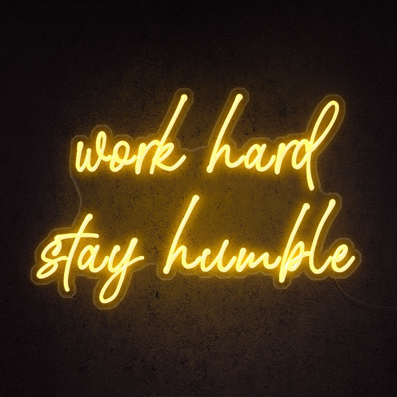 Work Hard Stay Humble Neon Sign