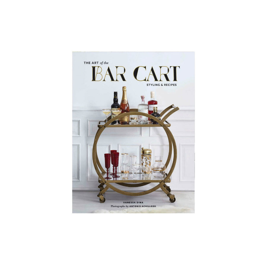 Art of the Bar Cart by Vanessa Dina