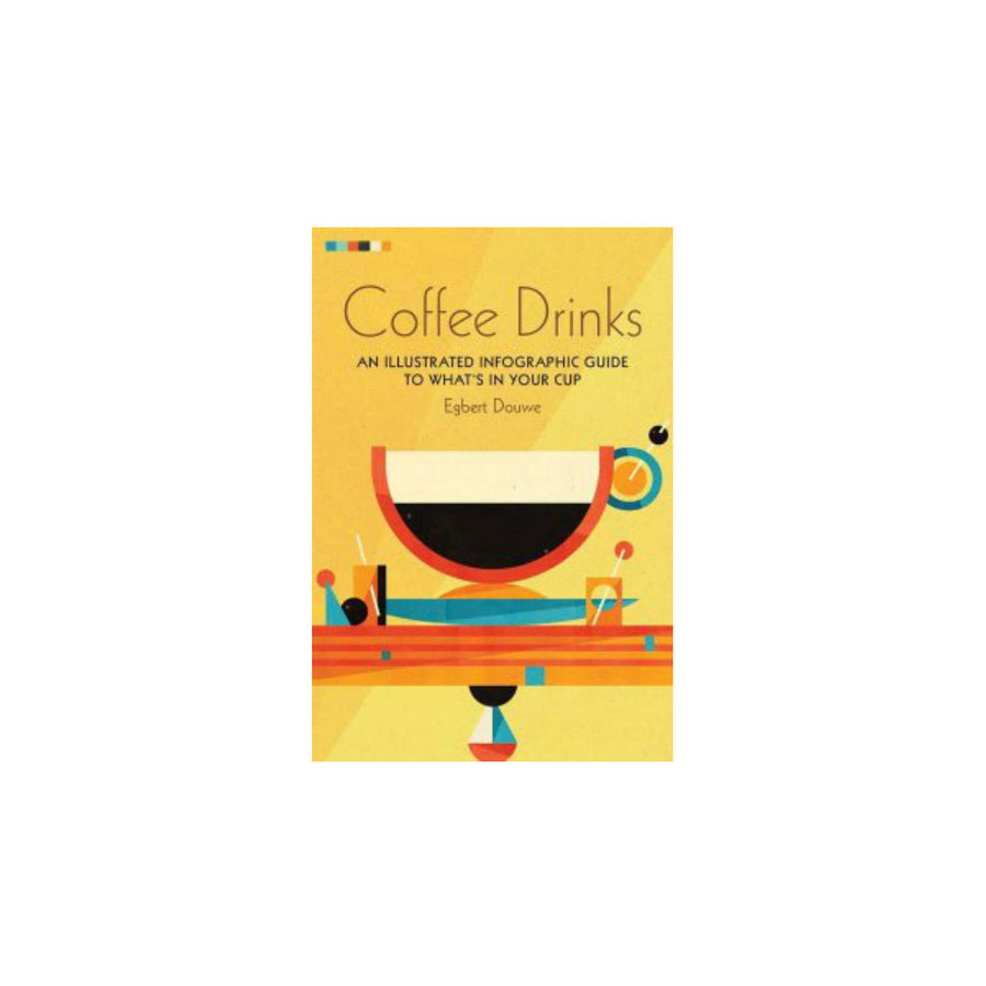 Coffee Drinks by Egbert Douwe