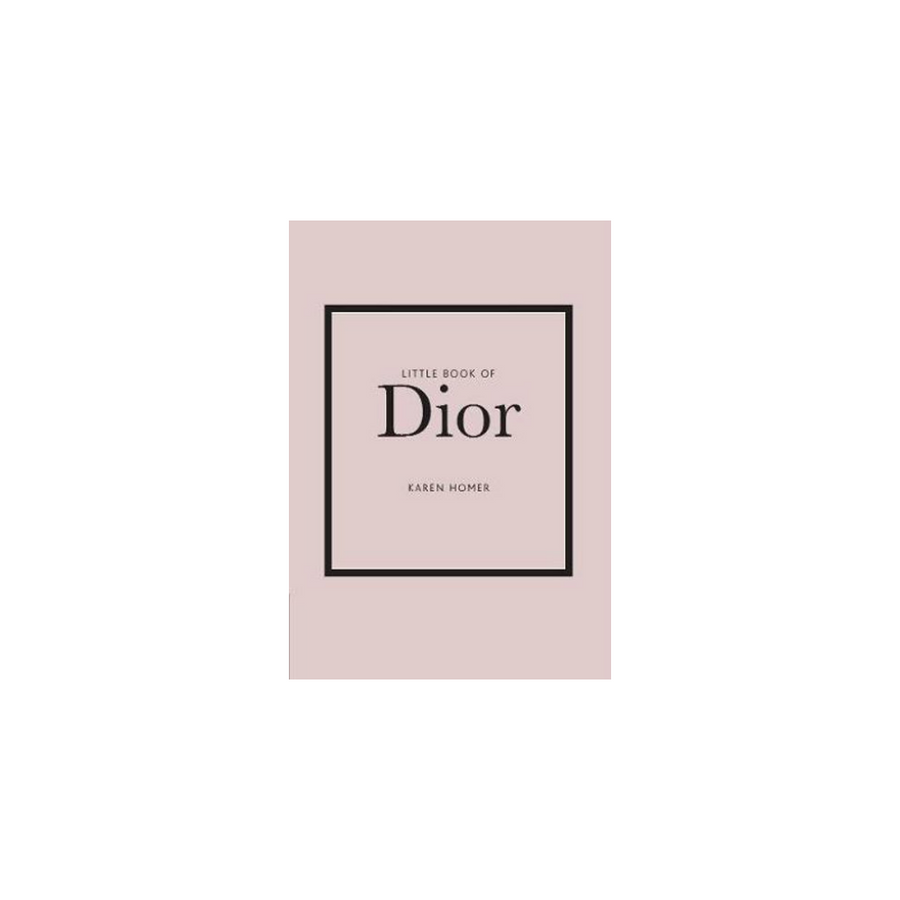 Little Book of Dior by Karen Homer