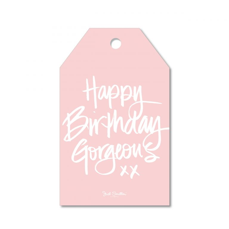 Happy Birthday Gorgeous Gift Tag