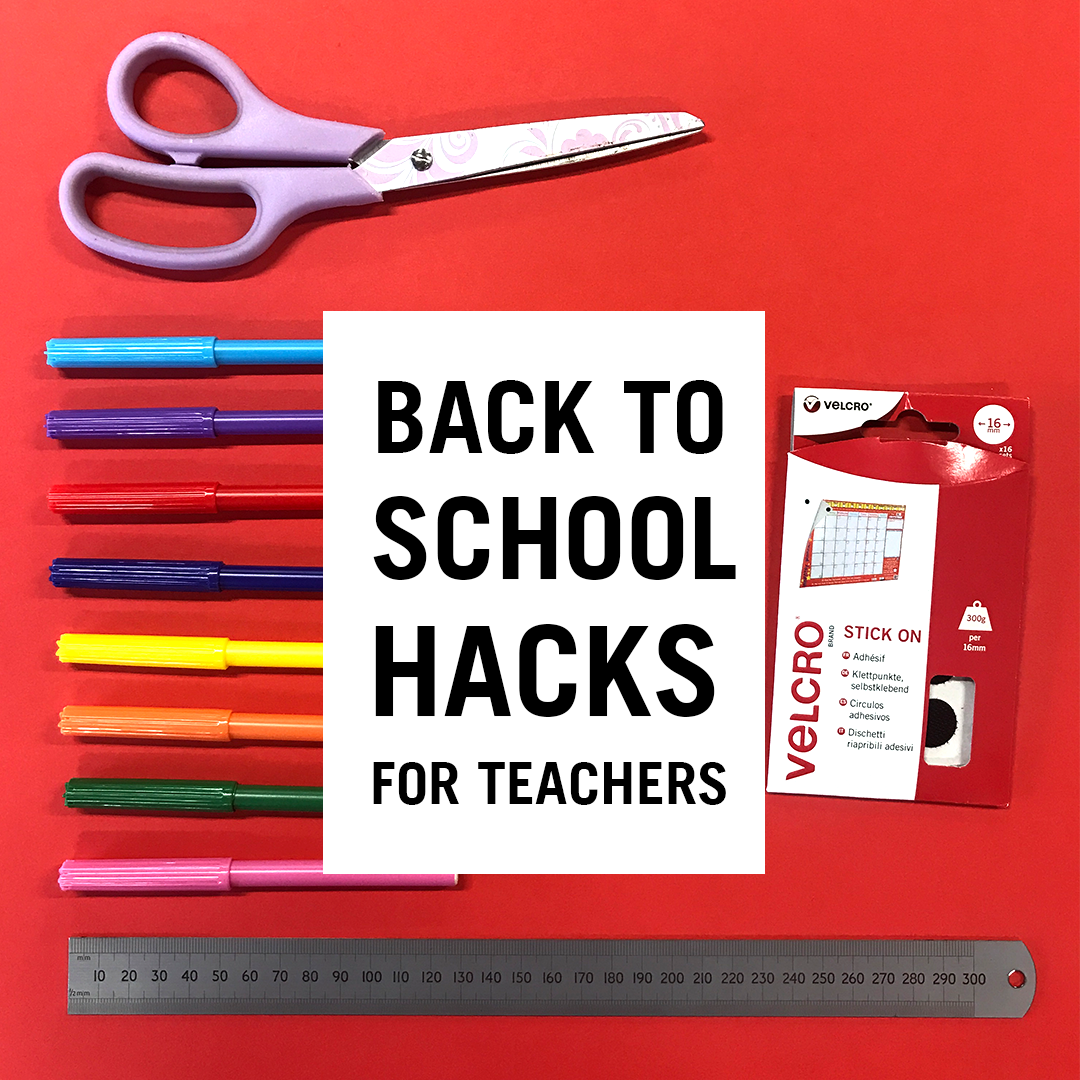 Back to School Hacks for Teachers