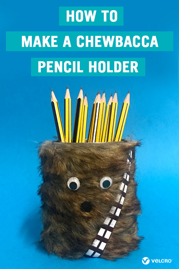 DIY Chewbacca Pencil Pot