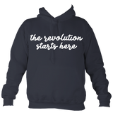 The revolution starts here - hoodie