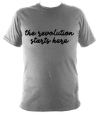 The revolution starts here - unisex tee