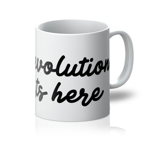 The revolution starts here - mug