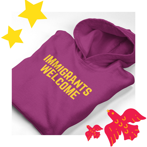 Immigrants Welcome - hoodie (yellow print)