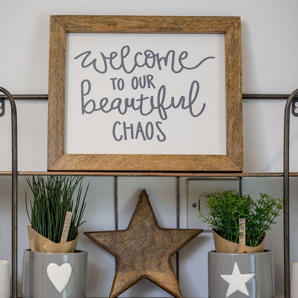"Retreat - Framed Art ""Welcome to our Beautiful Chaos"""