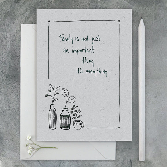 East of India Ink Flower Card - Family is Everything