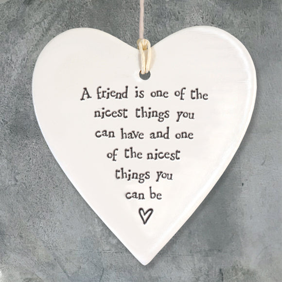 East of India Porcelain Heart 'A friend is one of the nicest...'