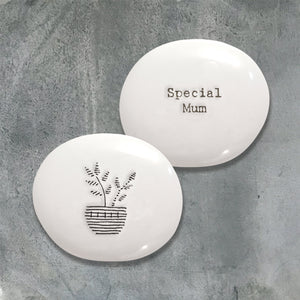 East of India Porcelain Pebble - Special Mum