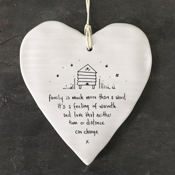 East of India - Porcelain Hanging Heart - 'Family is much more than a word, it's a feeling of warmth and love that neither time or distance can change' - 6229