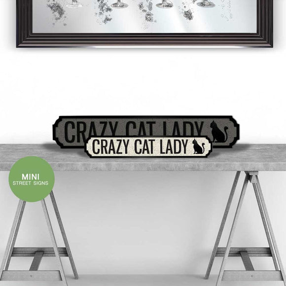 'Crazy Cat Lady' Small Vintage Street Sign