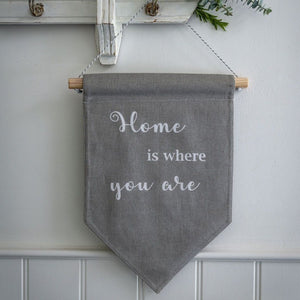 Retreat hanging fabric sign - 'Home is where you are'