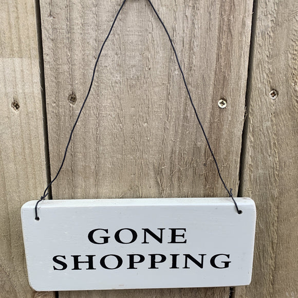Hanging Wooden Sign - Gone Shopping