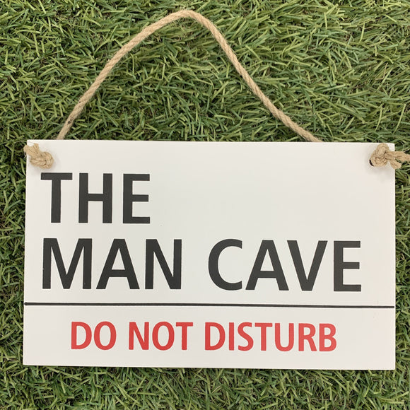 The Man Cave Sign - Do Not Disturb