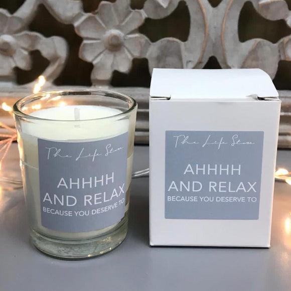 Life Store Votive Candle - 'Ahh and Relax Because You Deserve To'