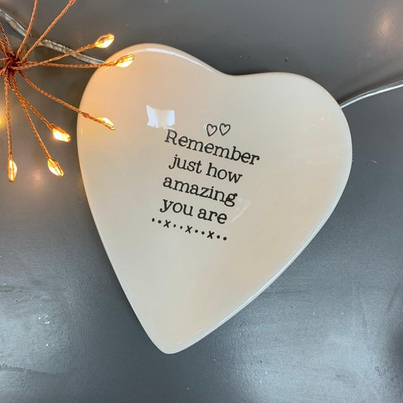 'Remember How Amazing You Are' Heart Dish