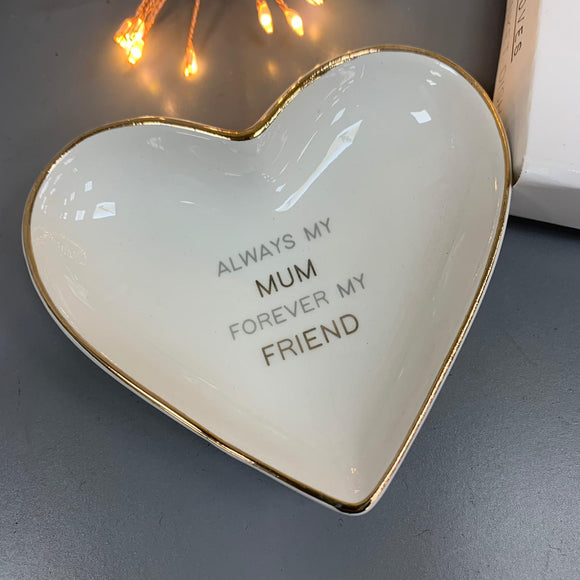 Lily Loves - Ceramic Heart Trinket Dish 'Always my Mum forever my Friend'