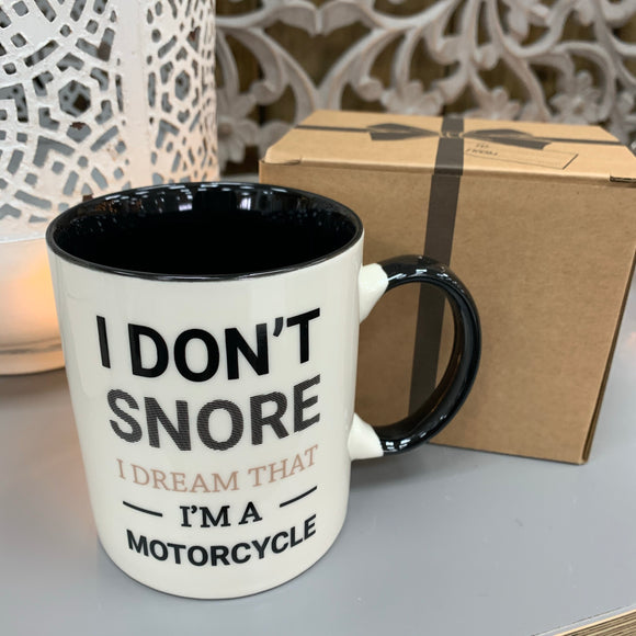 Man Mug - 'I don't snore I dream that I'm on Motorcycle'