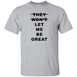 Let Me Be Great T Shirt - iWILLinspire