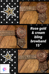Rose gold & cream bling browband