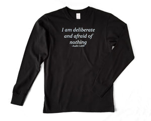 "Unisex Fine Jersey Long Sleeve Shirt-""I am deliberate and afraid of nothing"""