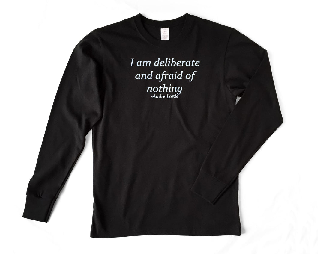 "Unisex Fine Jersey Long Sleeve Shirt-""I am deliberate and afraid of nothing"