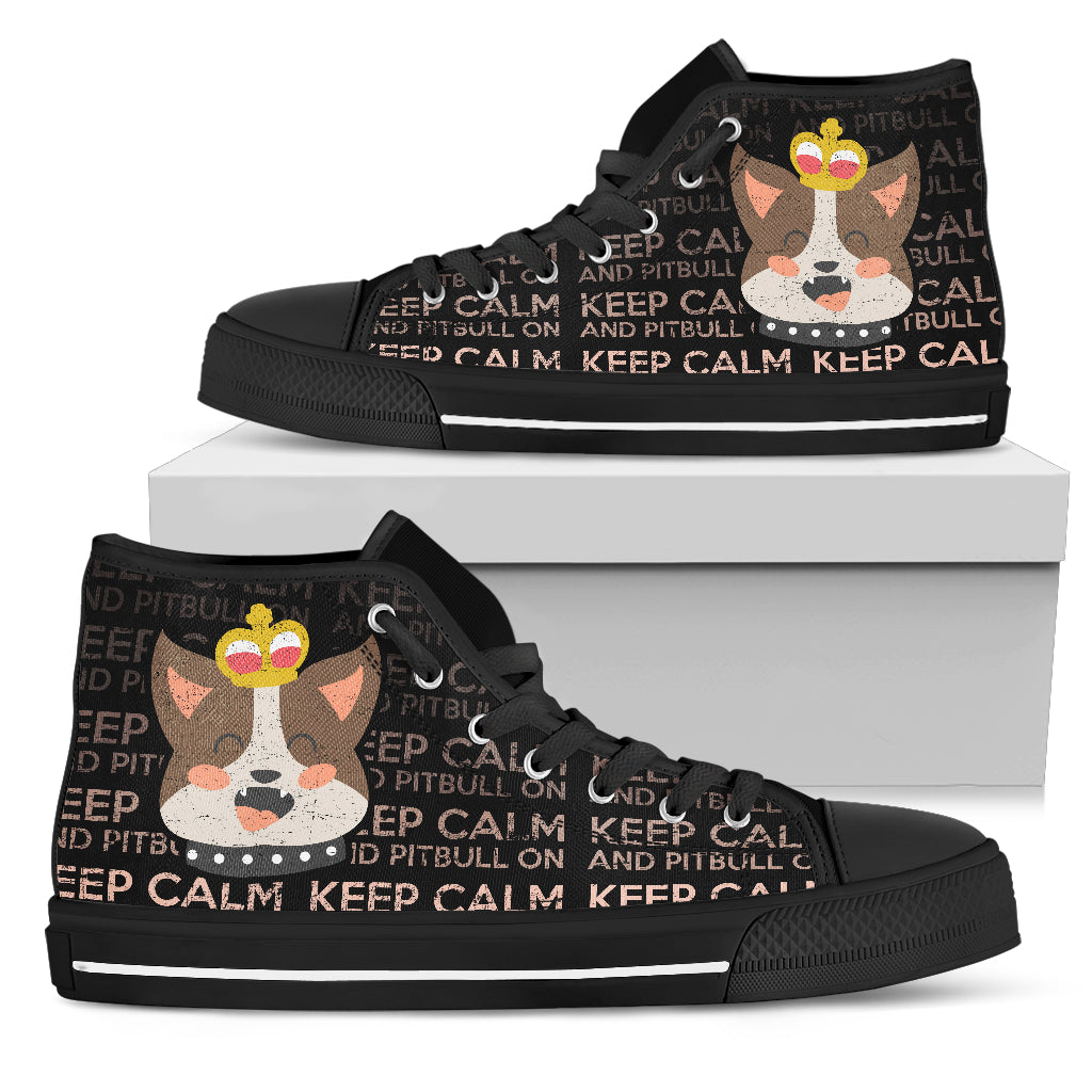Keep Calm And Pitbull On High Top Shoes