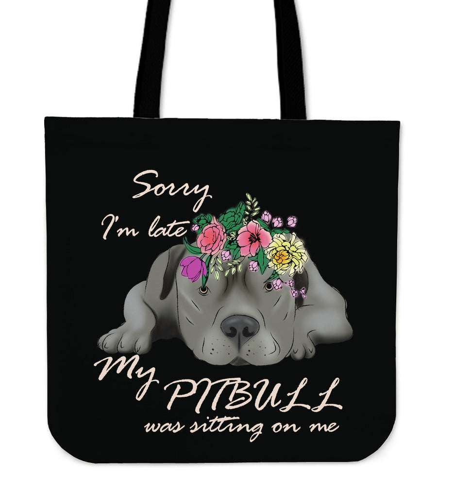 Funny My Pitbull Was Sitting On Me Tote Bags